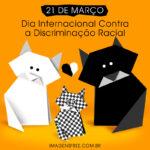 data dia internacional contra a discriminacao racial