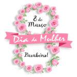 mensagem dia da mulher com flores