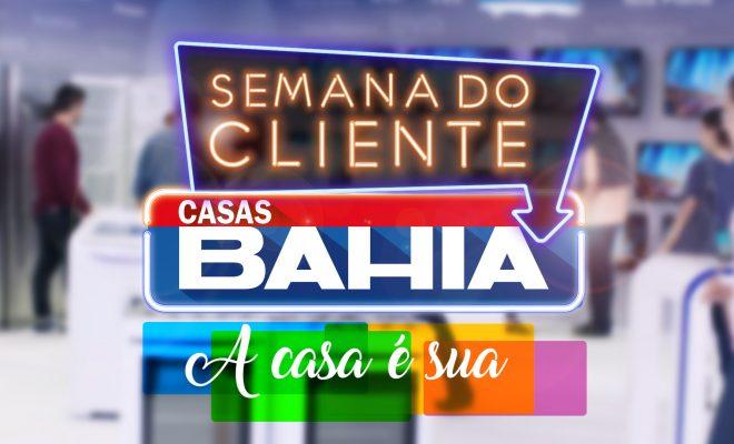 Dia do cliente nas Casas Bahia