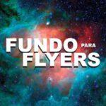 Fundo Flyer - Sites para você baixar imagens para fundo de flyers