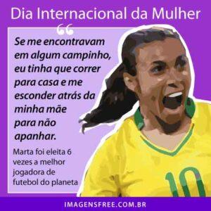Frase de Marta, jogadora de futebol