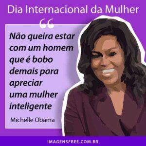 frase dia internacional da mulher