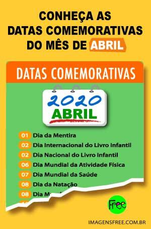 Datas comemorativas abril 2020