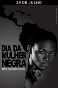 Dia da mulher negra latina